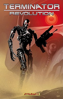 Terminator: Revolution - Furman, Simon, and Antonio, Lui (Artist), and Isanove, Richard (Artist)