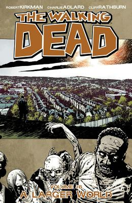 The Walking Dead: Volume 16 - Adlard, Charlie (Artist), and Kirkman, Robert