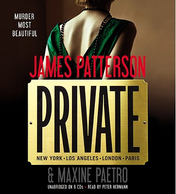 Private - Patterson, James, and Paetro, Maxine, and Hermann, Peter (Read by)