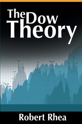 The Dow Theory - Rhea, Robert