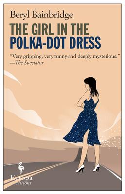 The Girl in the Polka-Dot Dress - Bainbridge, Beryl