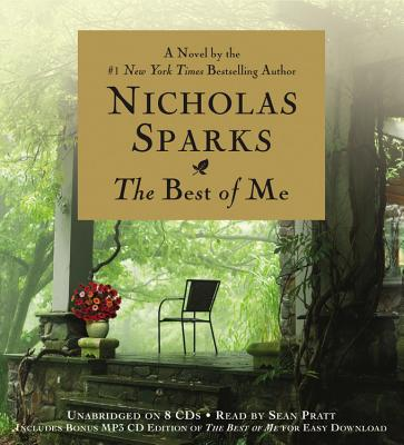 The Best of Me - Sparks, Nicholas, and Pratt, Sean (Read by)