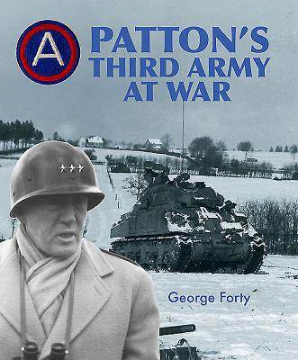 Patton's Third Army at War - Forty, George, Lieutenant-Colonel