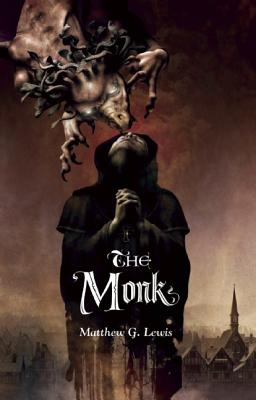 The Monk - Lewis, Matthew G, and McGrath, Patrick (Introduction by)