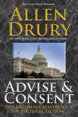 Advise and Consent - Drury, Allen