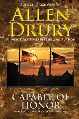Capable of Honor - Drury, Allen