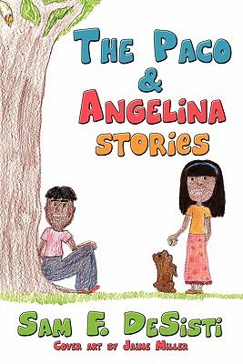 The Paco & Angelina Stories - Desisti, Sam F