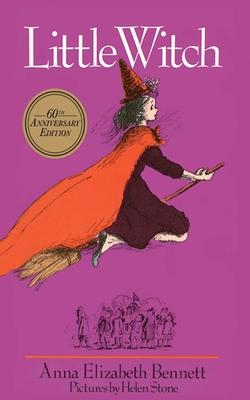 Little Witch - Bennett, Anna Elizabeth