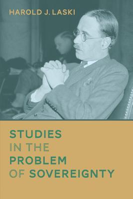 Studies in the Problem of Sovereignty - Laski, Harold J