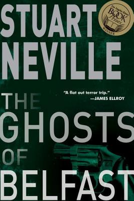 The Ghosts of Belfast - Neville, Stuart