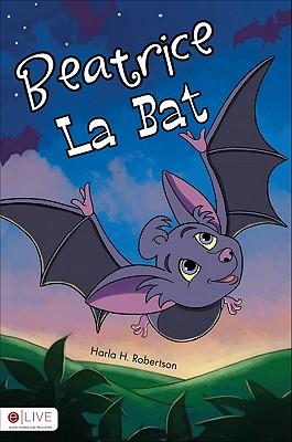 Beatrice La Bat - Robertson, Harla H