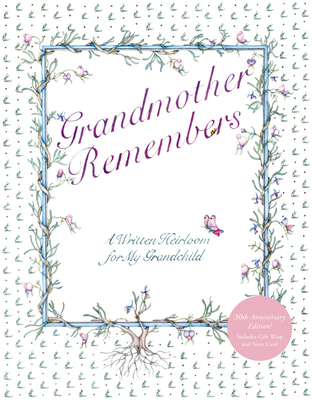 Grandmother Remembers: A Written Heirloom for My Grandchild - Levy, Judith