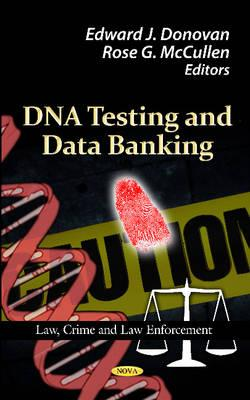 DNA Testing and Data Banking - United States