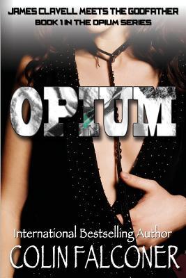 Opium - Falconer, Colin
