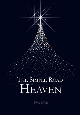 The Simple Road to Heaven - West, Don