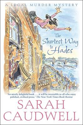 The Shortest Way to Hades - Caudwell, Sarah