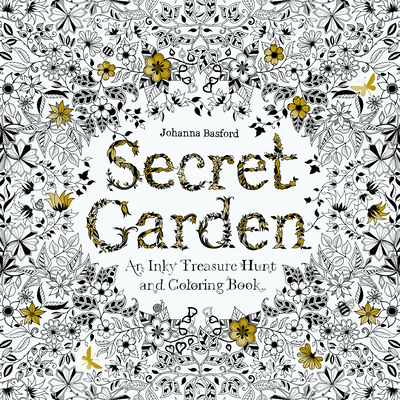 Secret Garden: An Inky Treasure Hunt and Colouring Book - Basford, Johanna