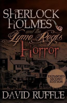 Sherlock Holmes and the Lyme Regis Horror - Ruffle, David