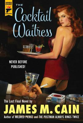 The Cocktail Waitress - Cain, James M