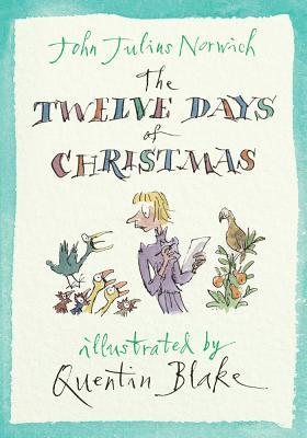 The Twelve Days of Christmas - Norwich, John Julius