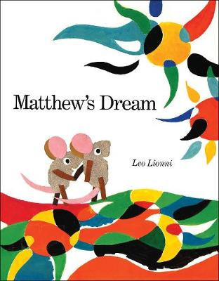 Matthew's Dream - Lionni, Leo