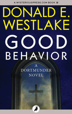 Good Behavior - Westlake, Donald E
