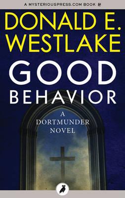 Good Behavior - Westlake, Donald E