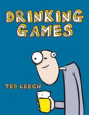 Drinking Games - Leech, Ted