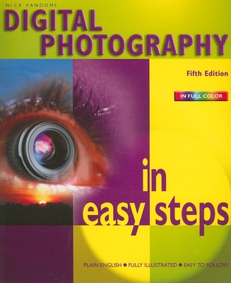 Digital Photography in Easy Steps - Vandome, Nick