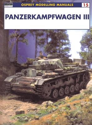 Panzerkampfwagen III - Scutts, Jerry (Editor)
