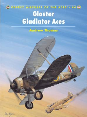 Gloster Gladiator Aces - Thomas, Andrew