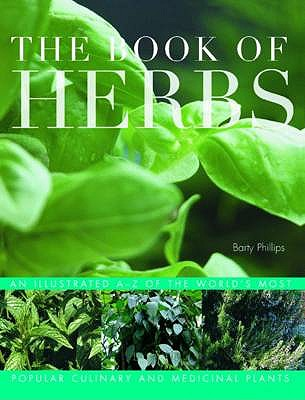 The Book of Herbs - Phillips, Barty (Editor)