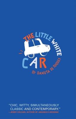 The Little White Car - de Rhodes, Danuta