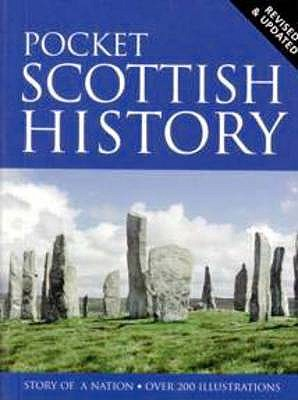 Pocket History of Scotland - Mackay, James A.