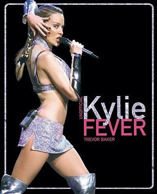 Kylie Fever - Baker, Trevor