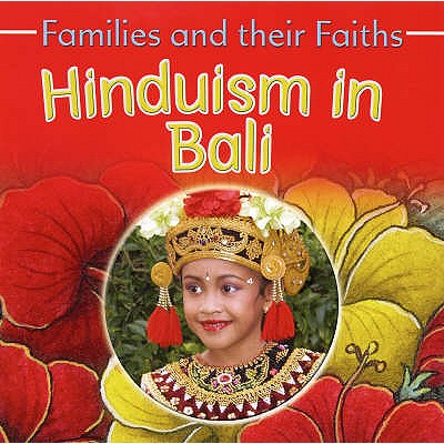 Hinduism in Bali - Campbell, Bruce, and Hawker, Frances