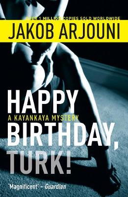 Happy Birthday Turk - Arjouni, Jakob