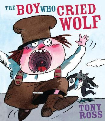 The Boy Who Cried Wolf - Ross, Tony
