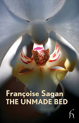 The Unmade Bed - Sagan, Francoise