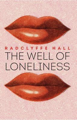 The Well of Loneliness - Hall, Radclyffe