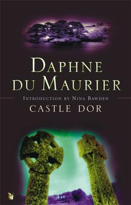 Castle Dor - Du Maurier, Daphne, and Quiller-Couch, Arthur, and Bawden, Nina (Introduction by)