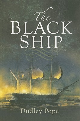 The Black Ship - Pope, Dudley