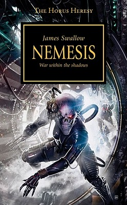 Nemesis: War Within the Shadows - Swallow, James