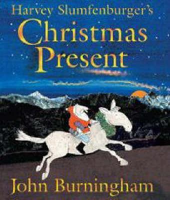 Harvey Slumfenburger's Christmas Present - Burningham, John