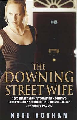 The Downing Street Wife - Botham, Noel