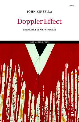 Doppler Effect - Kinsella, John, and Perloff, Marjorie, Professor (Introduction by)
