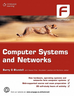 Computer Systems and Networks - Blundell, Barry G, and Khan, Nawaz, and Lasebae, Aboubaker