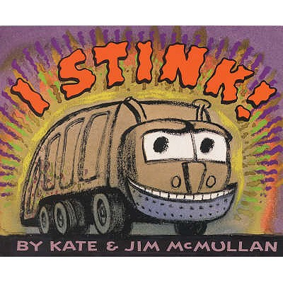 I Stink! - McMullan, Kate
