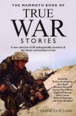 The Mammoth Book of True War Stories - Lewis, Jon E. (Editor)