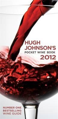 Hugh Johnson's Pocket Wine Book 2012 - Johnson, Hugh